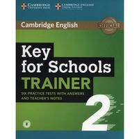 Key for Schools Trainer 2 - Cambridge University Press (opr. miękka)
