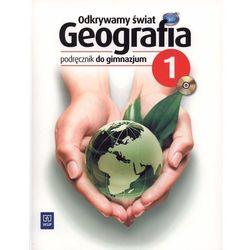 Odkrywamy świat Geografia 1 Podręcznik z płytą CD (opr. miękka)