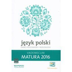 Vademecum 2016 LO Język polski ZPiR OPERON