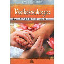 Refleksologia dla początkujących (opr. miękka)