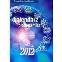 Kalendarz biodynamiczny 2012 (opr. miękka)