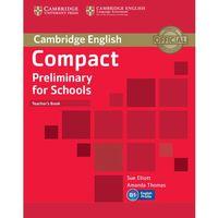 Compact Preliminary for Schools Teachers Book (opr. miękka)