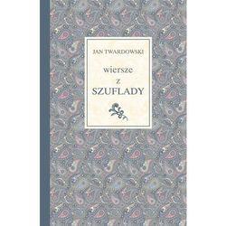 Wiersze z szuflady - ks. Jan Twardowski