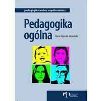 Pedagogika ogólna /WAiP/ - Wysyłka od 3,99 - porównuj ceny z wysyłką (opr. miękka)