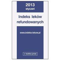 Indeks Leków refundowanych 2013 (opr. miękka)