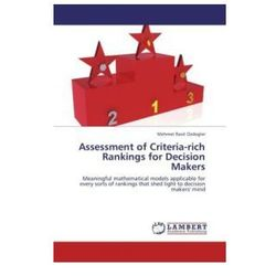 Assessment of Criteria-rich Rankings for Decision Makers