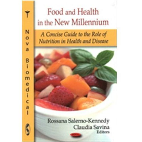 Food & Health in the New Millennium