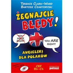 Żegnajcie Błędy! Angielski Dla Polaków + Cd Mp3 (opr. miękka)