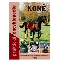 Koně - Praktická encyklopedie - 9. vydání Josée Hermsen
