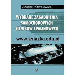 Wybrane zagadnienia samochodowych silników spalinowych (opr. miękka)