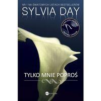 Tylko mnie poproś - Sylvia Day