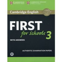 Cambridge English First for Schools 3 Student's Book with Answers with Audio (opr. miękka)