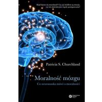Moralność Mózgu (opr. twarda)