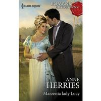 Marzenia lady Lucy - Anne Herries - ebook