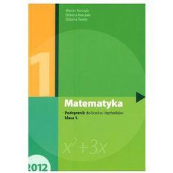 Matematyka. LO i technikum, klasa 1. Podręcznik. Poziom podstawowy + zakładka do książki GRATIS (opr. broszurowa)