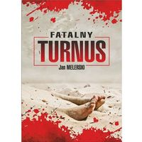 Fatalny turnus - Jan Melerski (MOBI)