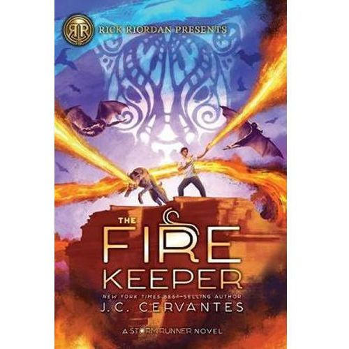 The Fire Keeper: A Storm Runner Novel, Book 2 Cervantes, Jorge