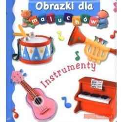 Instrumenty Obrazki dla maluchów (opr. kartonowa)