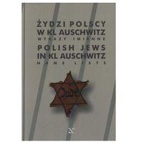 Żydzi Polscy w KL Auschwitz - Stanisław Mączka (opr. twarda)