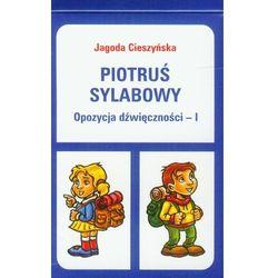Piotruś sylabowy Opozycja dźwięczności - I