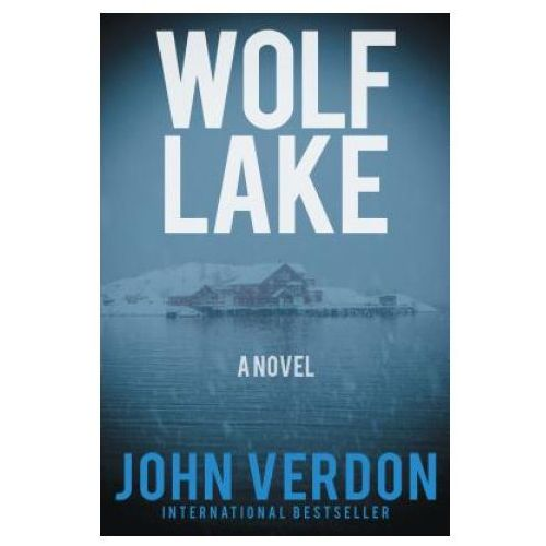 Wolf Lake: A Dave Gurney Novel: Book 5
