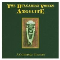 The Bulgarian Voices Angelite - A Cathedral Concert
