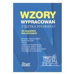 Wzory wypracowań z języka polskiego dla wszystkich klas gimnazjum