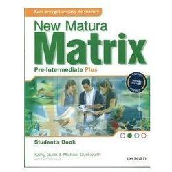 Matrix New Pre-Intermediate Plus Podręcznik (opr. miękka)