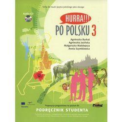 Hurra Po Polsku 3. Podręcznik studenta + CD (opr. miękka)