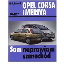 Opel Corsa i Meriva Sam naprawiam samochód