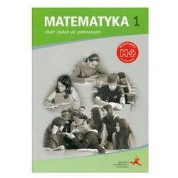 Matematyka z plusem. Gimnazjum. Część 1. Zbiór zadań + zakładka do książki GRATIS (opr. broszurowa)