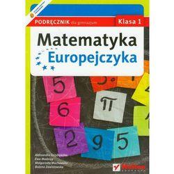 MATEMATYKA EUROPEJCZYKA 1 GIMNAZJUM PODRĘCZNIK 2012 (opr. miękka)