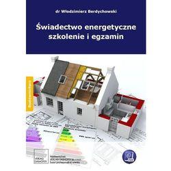Świadectwo energetyczne szkolenie i egzamin - PDF