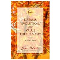Dreams, Evolution and Value Fulfilment