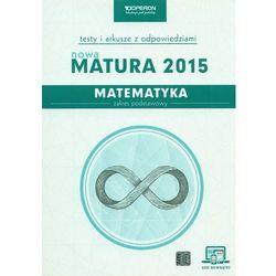 Matematyka, klasa 3, zakres podstawowy, Nowa Matura 2015, testy i arkusze z odpowiedziami, Operon