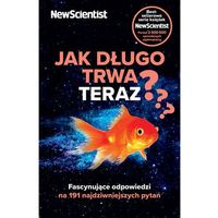 Jak długo trwa teraz? - New Scientist - ebook