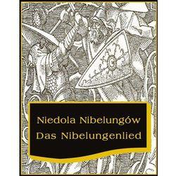 EBOOK Niedola Nibelungów inaczej Pieśń o Nibelungach