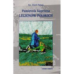 Pamiętnik kapelana Legionów Polskich