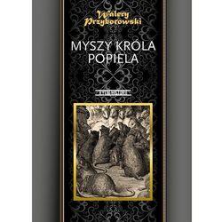 Myszy króla Popiela (opr. twarda)