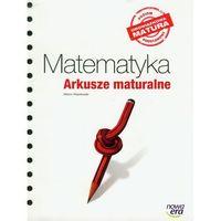 MATEMATYKA ARKUSZE MATURALNE ZAKRES PODSTAWOWY 2012 (opr. miękka)