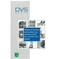 Preparation for the plastics welder qualification test according to the DVS 2212-1 and DVS 2212-3 guidelines