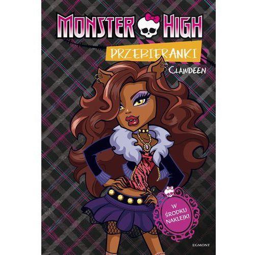 Monster High Przebieranki Clawdeen / Przebieranki Abbey (opr. broszurowa)
