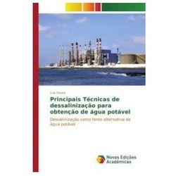 Principais Tecnicas de Dessalinizacao Para Obtencao de Agua Potavel