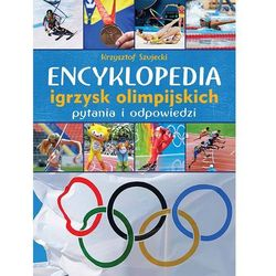 Encyklopedia igrzysk olimpijskich. Pytania i odpowiedzi - Krzysztof Szujecki