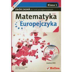 Matematyka Europejczyka 1 Zbiór Zadań Z Płytą Dvd (opr. miękka)