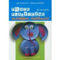 Prace plastyczne rozwijające wyobraźnię dla starszaków (opr. miękka)