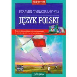 Język polski Vademecum Egzamin gimnazjalny 2013