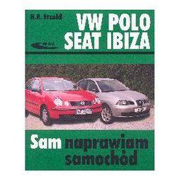 Volkswagen Polo Seat Ibiza Sam naprawiam samochód (opr. miękka)