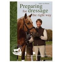 Preparing for Dressage the Right Way