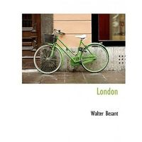Besant,Walter,Sir - London